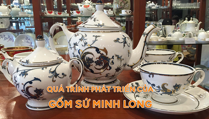 Quá trình phát triển của thương hiệu gốm sứ Minh Long