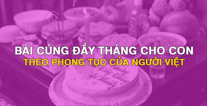 Bài cúng đầy tháng cho con theo phong tục của người Việt